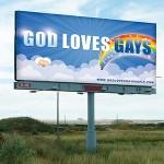 GOD LOVES GAYS BILLBOARD PLANNED