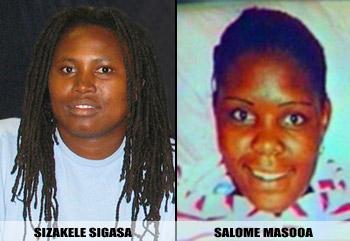 Sizakele Sigasa and Salome Masooa were murdered in 2007